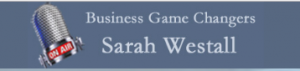 business-game-changers-sarah-westall